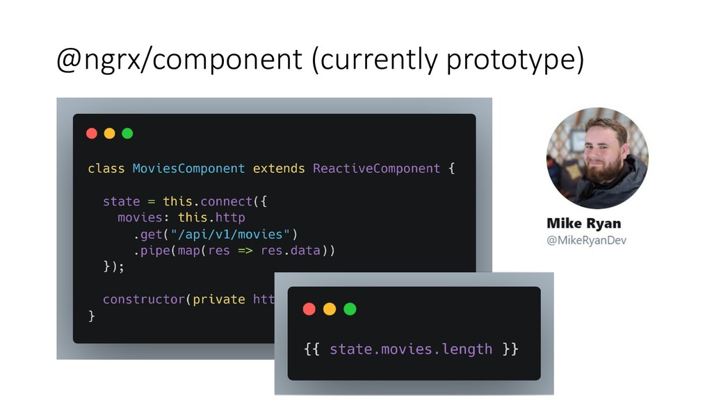 @ngrx/component (currently prototype)