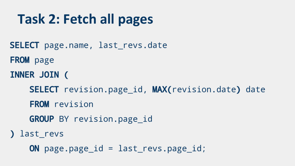Task 2: Fetch all pages SELECT page.name, last_...