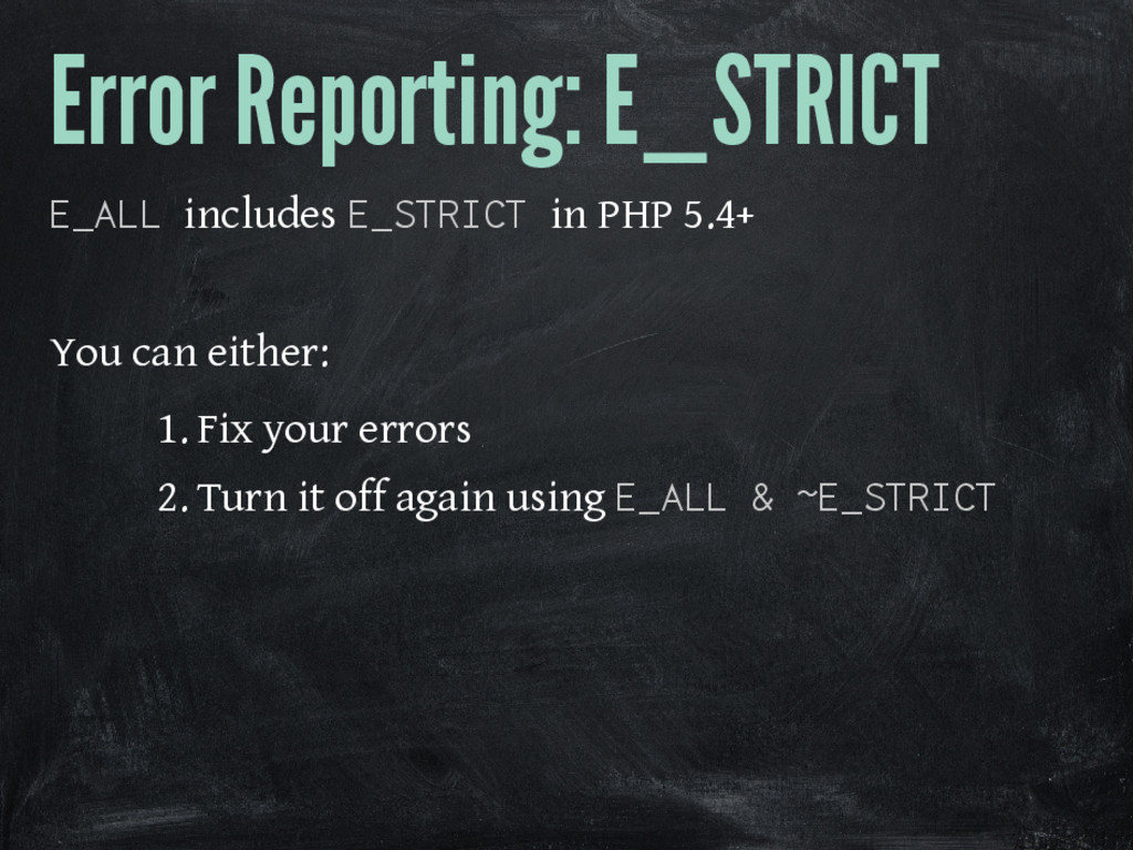 Error Reporting: E_STRICT E_ALL includes E_STRI...