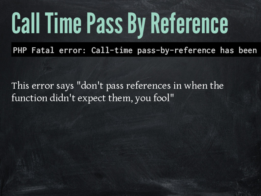 Call Time Pass By Reference PHP Fatal error: Ca...