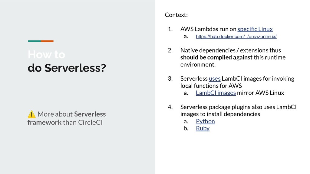 How to do Serverless? ⚠ More about Serverless f...