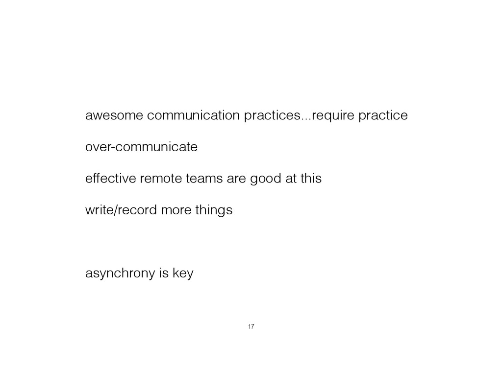 awesome communication practices...require pract...
