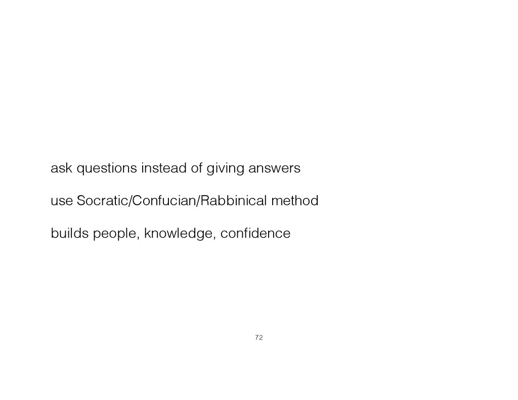 ask questions instead of giving answers use Soc...