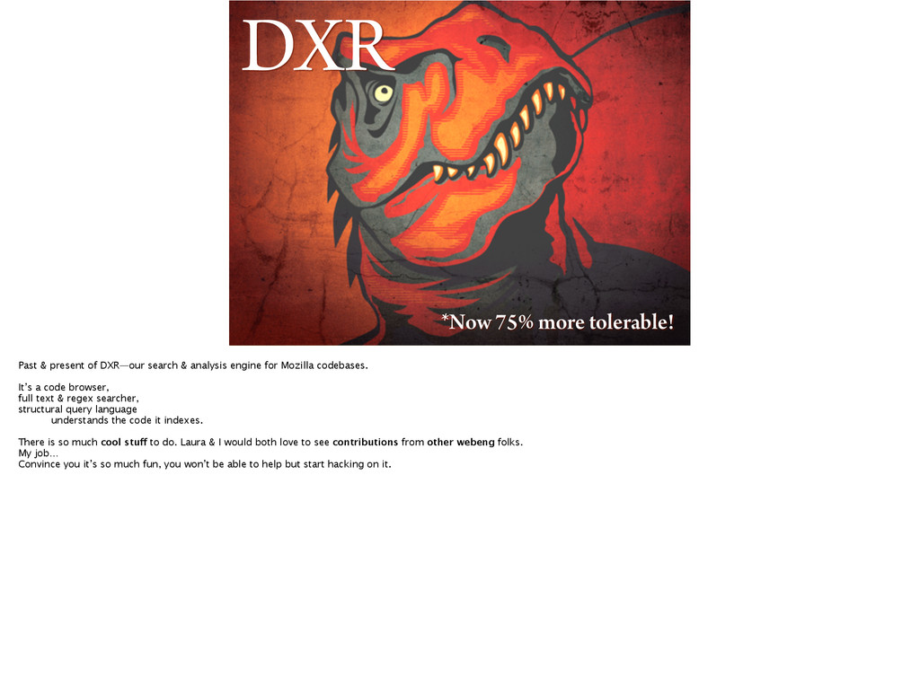 DXR *Now 75% more tolerable! Past & present of ...