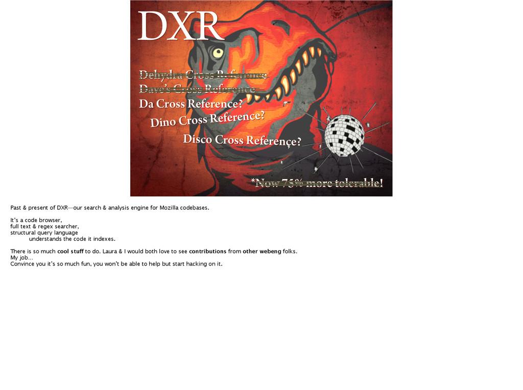 DXR *Now 75% more tolerable! Dehydra Cross Refe...