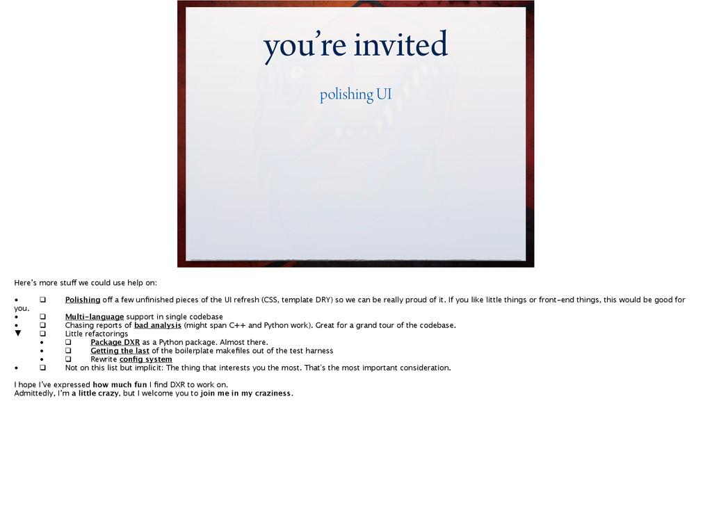 you're invited polishing UI Here's more stuff w...