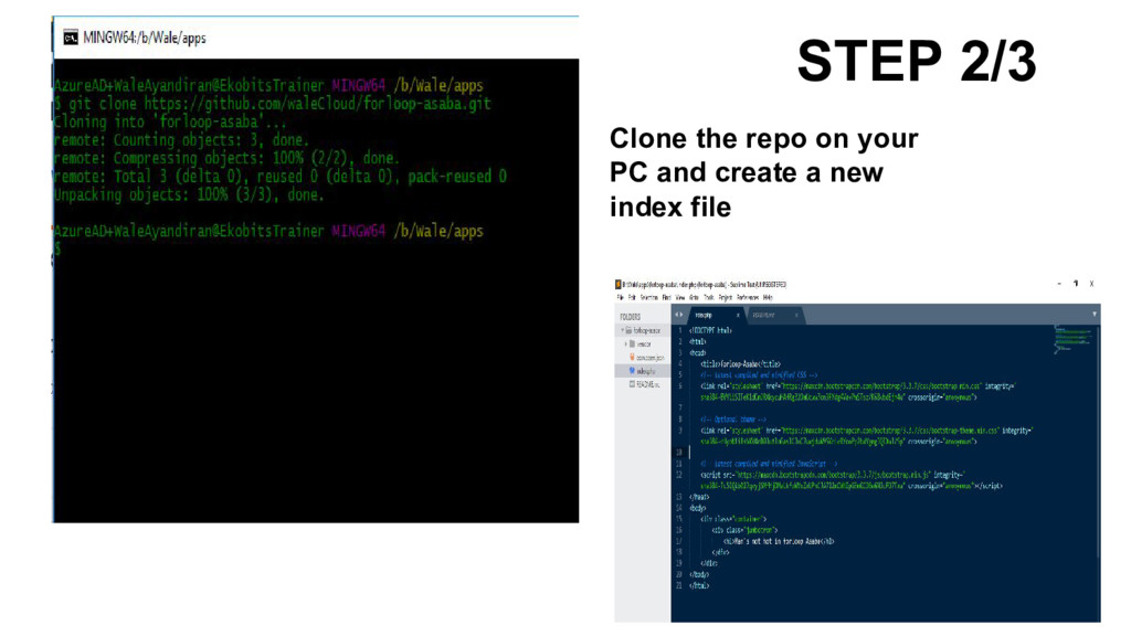 STEP 2/3 Clone the repo on your PC and create a...