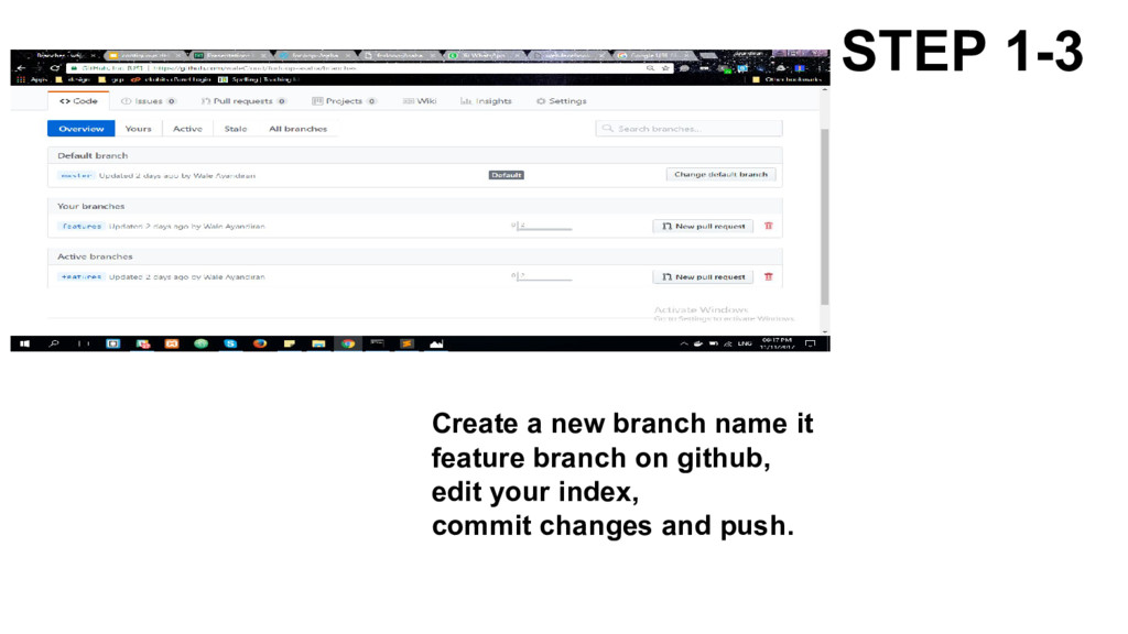 STEP 1-3 Create a new branch name it feature br...