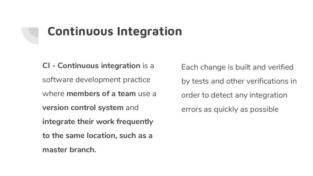 Continuous Integration CI - Continuous integrat...