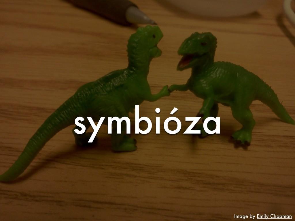 symbióza Image by Emily Chapman