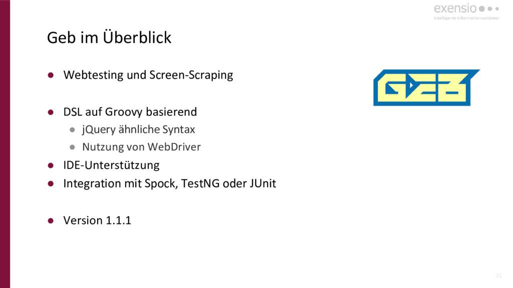 21 Geb im Überblick ● Webtesting und Screen-Scr...