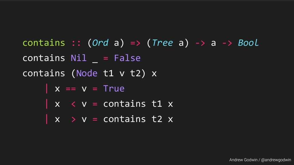 contains :: (Ord a) => (Tree a) -> a -> Bool co...