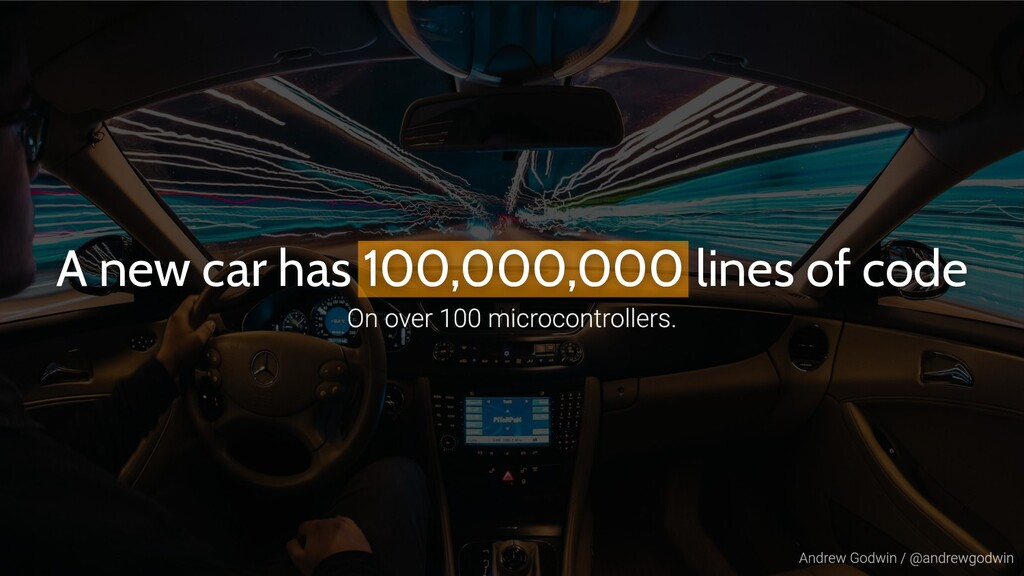 A new car has 100,000,000 lines of code