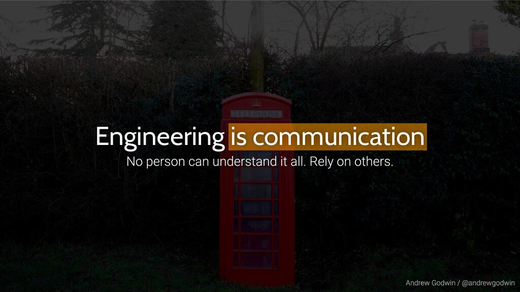 Engineering is communication