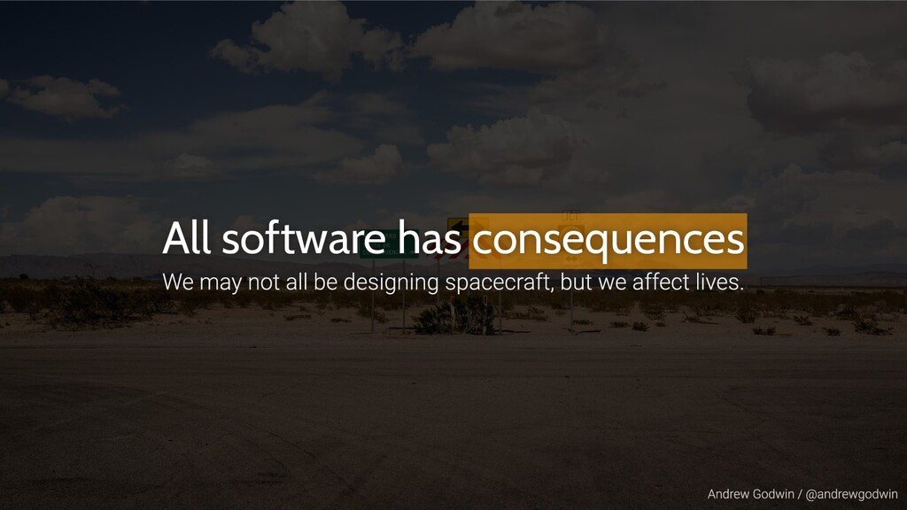 All software has consequences
