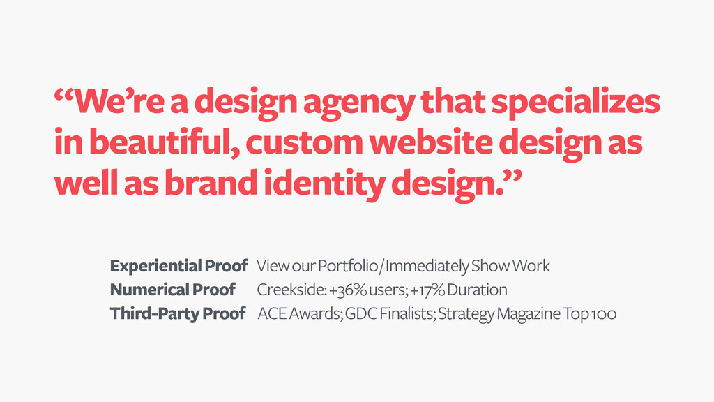"""""""We're a design agency that specializes in beau..."""
