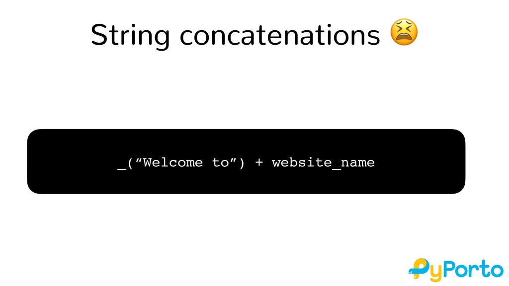 "String concatenations  _(""Welcome to"") + websit..."