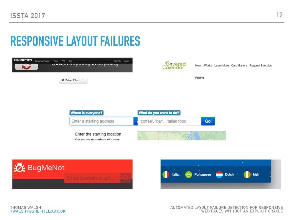 ISSTA 2017 RESPONSIVE LAYOUT FAILURES 12 THOMAS...