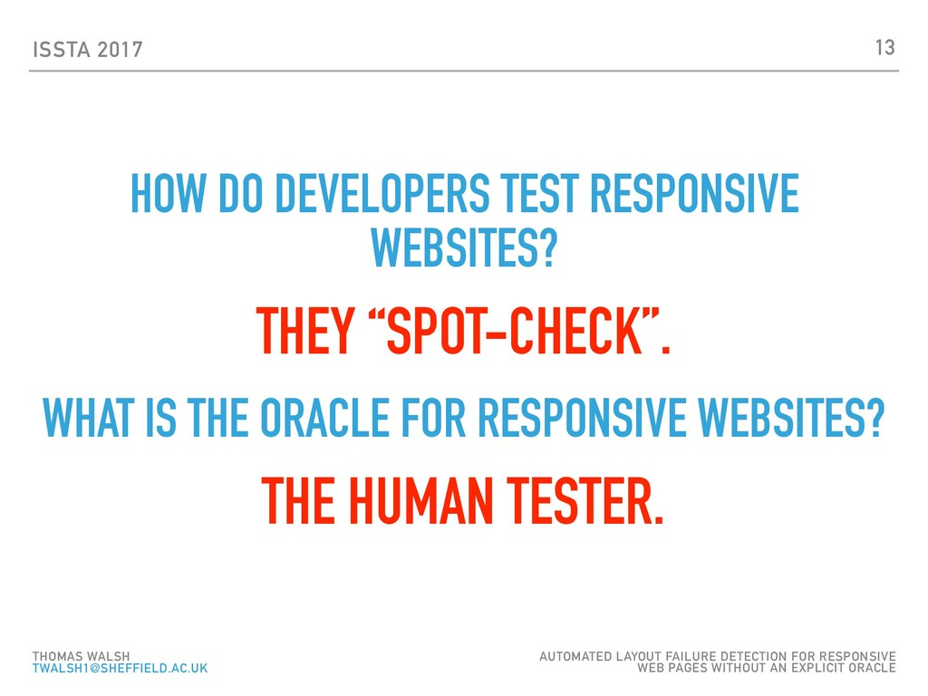 ISSTA 2017 HOW DO DEVELOPERS TEST RESPONSIVE WE...