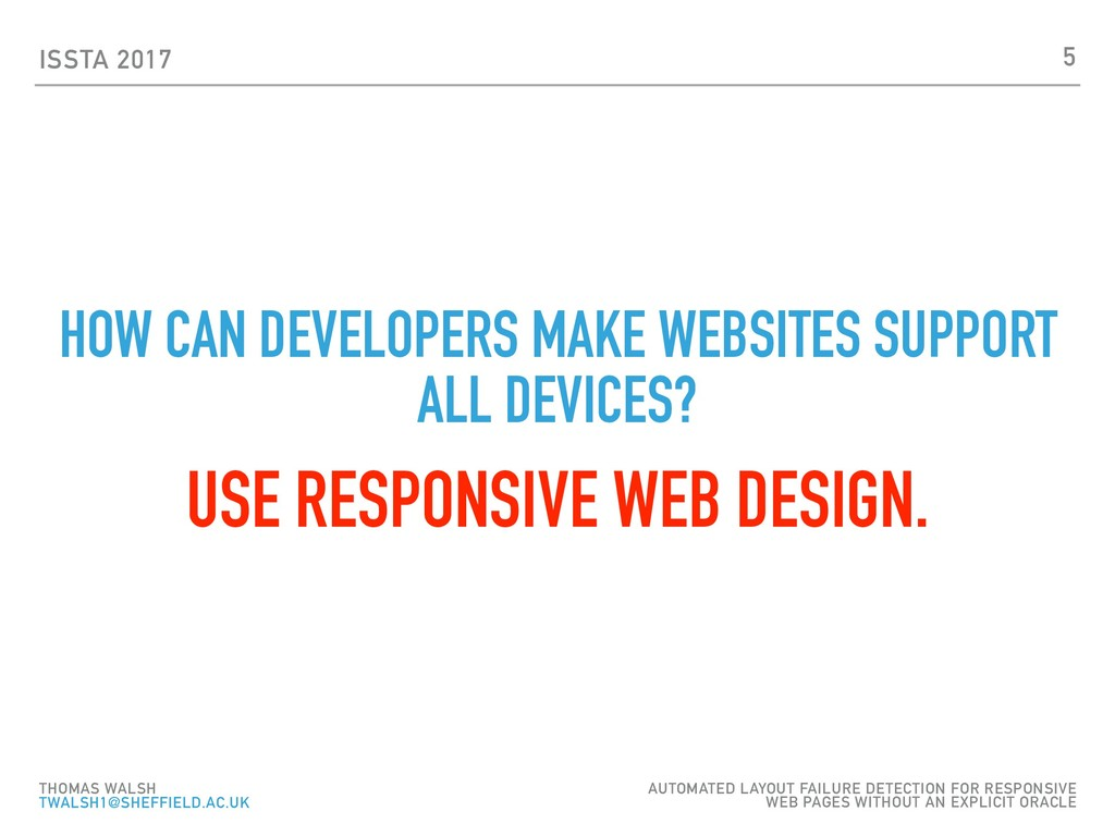ISSTA 2017 HOW CAN DEVELOPERS MAKE WEBSITES SUP...