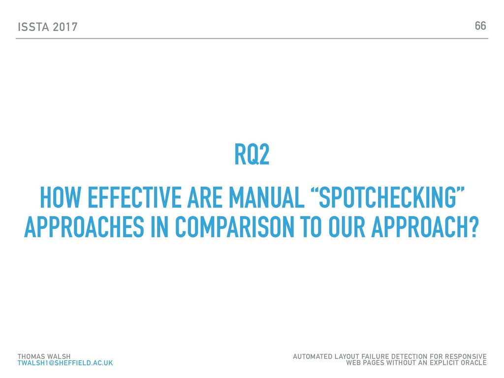 "ISSTA 2017 RQ2 HOW EFFECTIVE ARE MANUAL ""SPOTCH..."