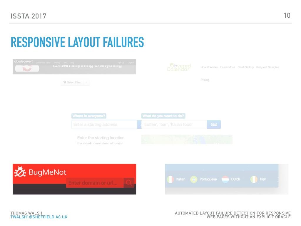 ISSTA 2017 RESPONSIVE LAYOUT FAILURES 10 THOMAS...