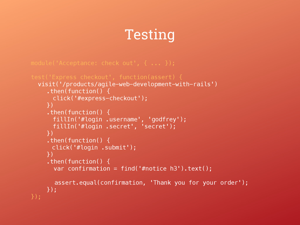 Testing module('Acceptance: check out', { ... }...