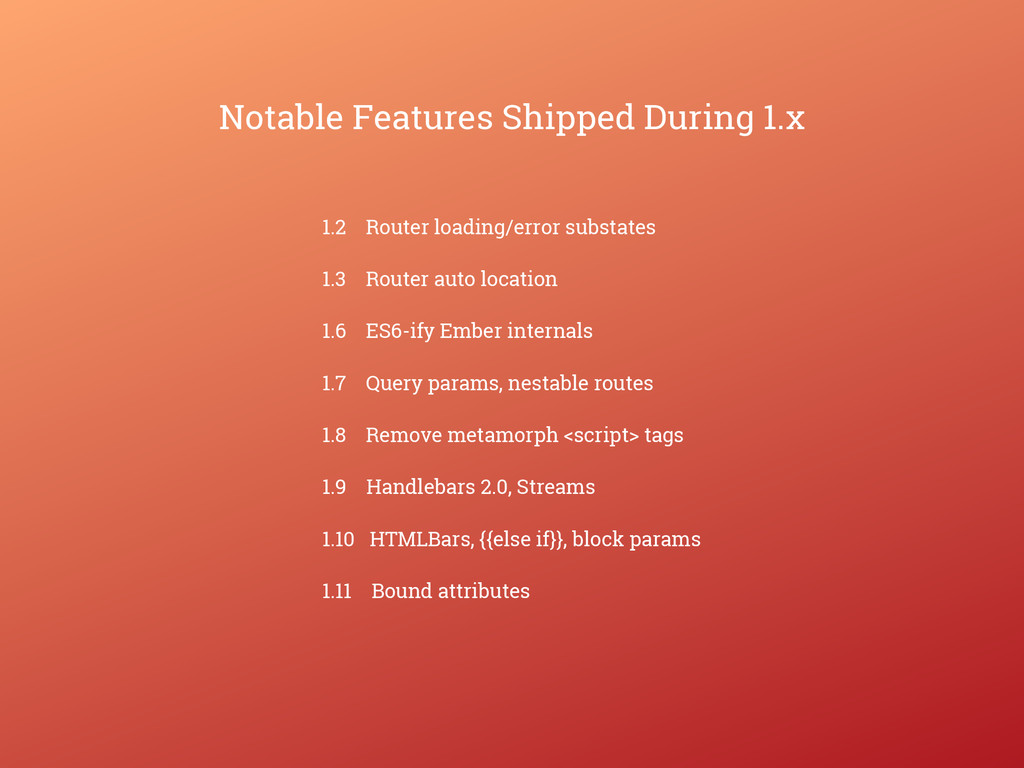 Notable Features Shipped During 1.x 1.2 Router ...
