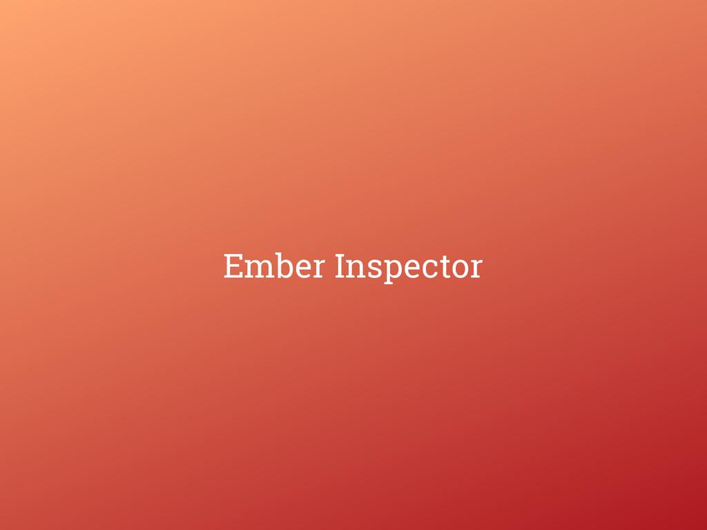 Ember Inspector