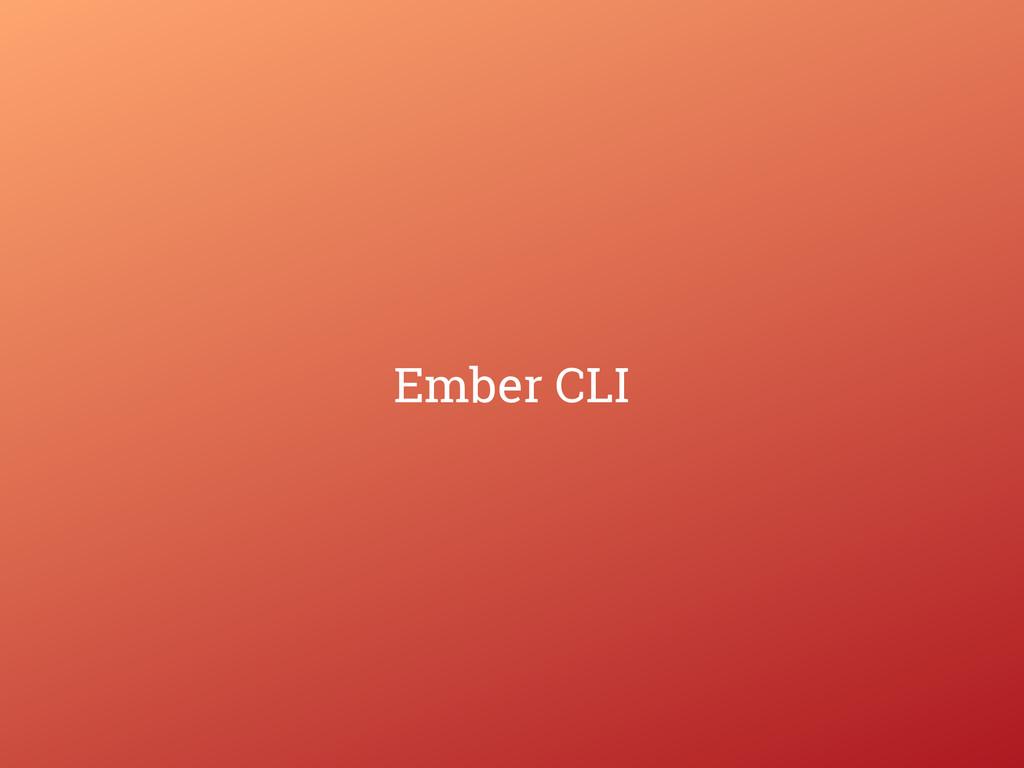 Ember CLI