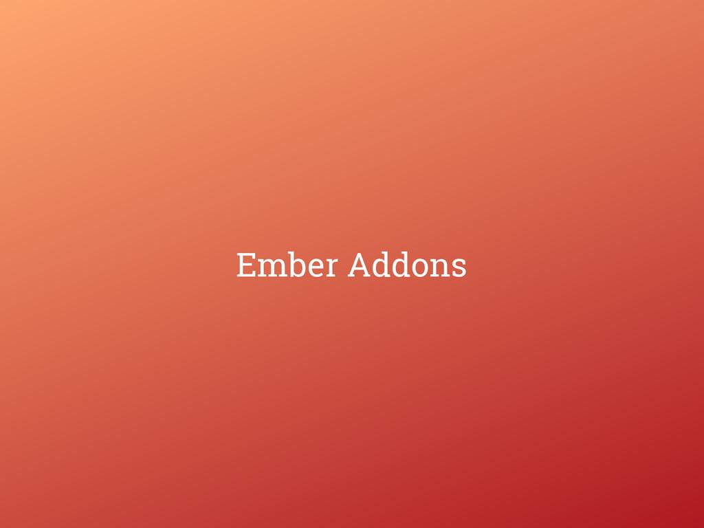 Ember Addons