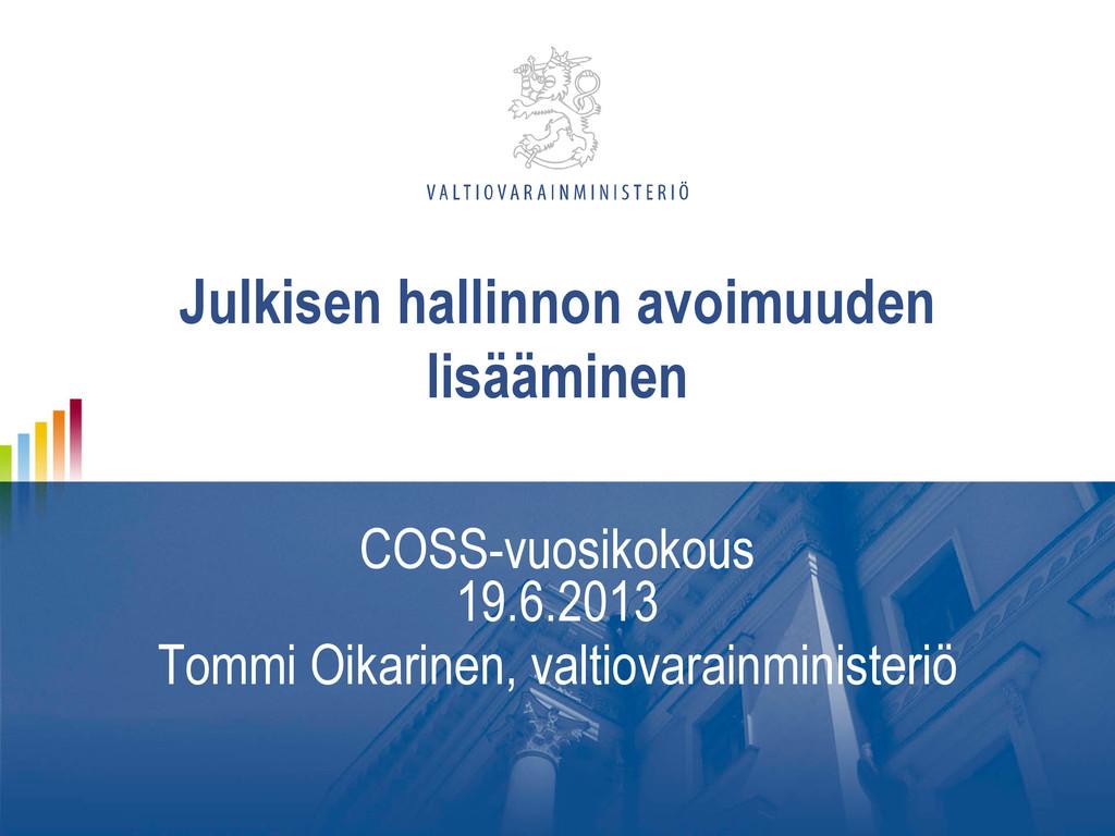 Julkisen hallinnon avoimuuden lisääminen COSS-v...