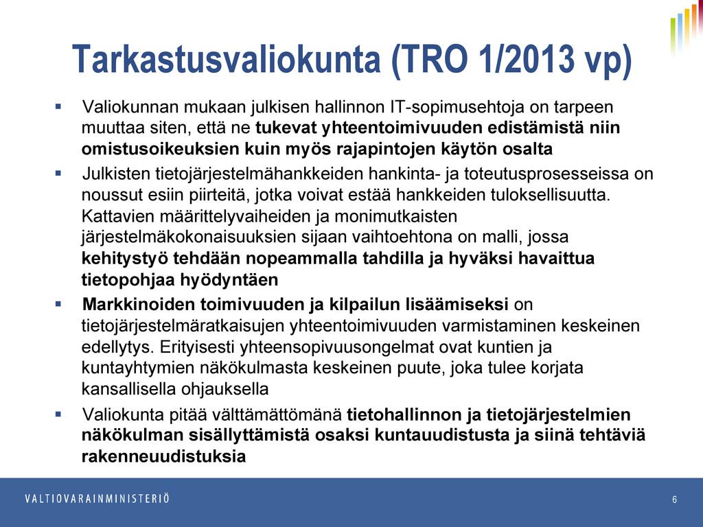 20.6.2013 JulkICT Tarkastusvaliokunta (TRO 1/20...