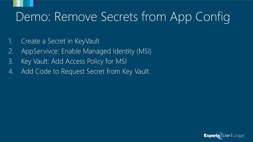 Demo: Remove Secrets from App Config 1. Create ...