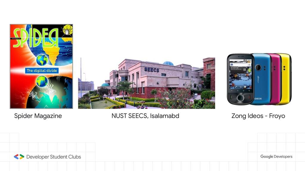 Spider Magazine NUST SEECS, Isalamabd Zong Ideo...