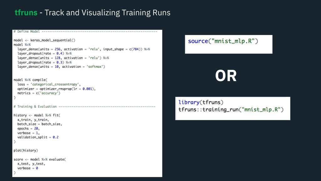 tfruns - Track and Visualizing Training Runs OR