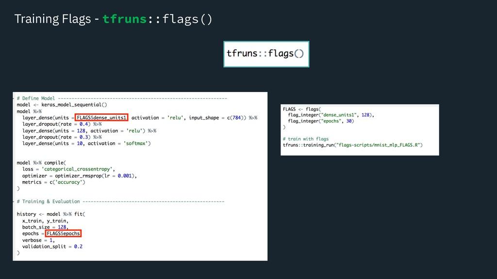 Training Flags - tfruns::flags()