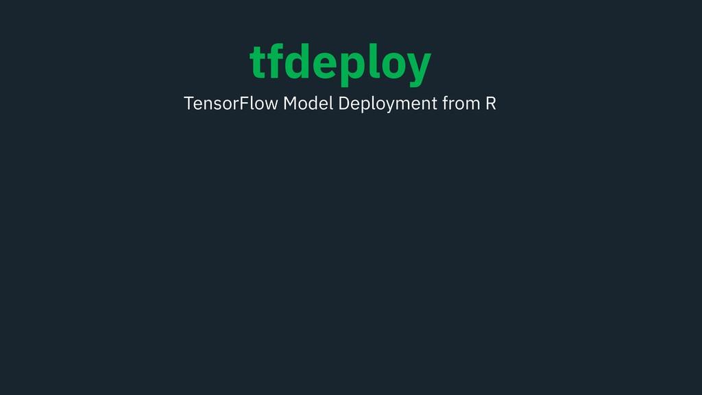tfdeploy TensorFlow Model Deployment from R
