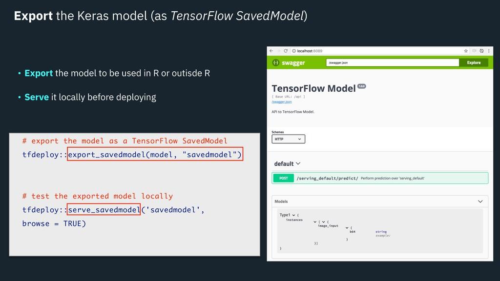 Export the Keras model (as TensorFlow SavedMode...