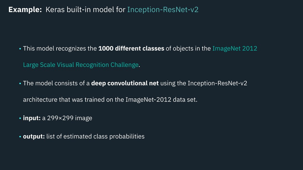 Example: Keras built-in model for Inception-Res...