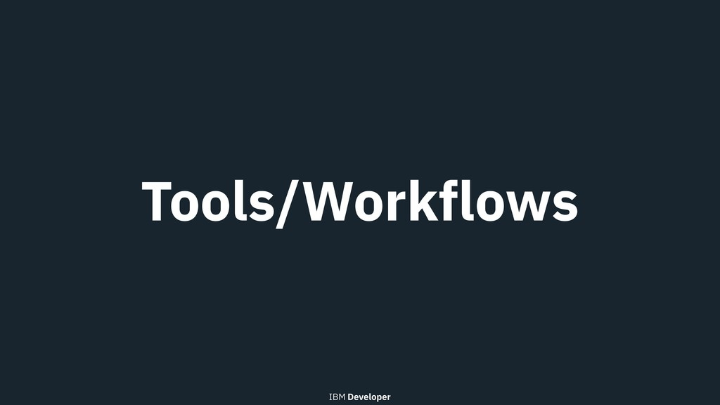 Tools/Workflows