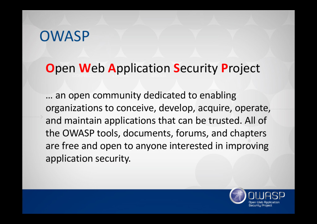 OWASP Open Web Application Security Project … a...