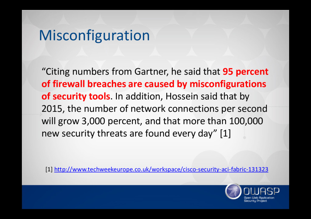 """Misconfiguration """"Citing numbers from Gartner, ..."""