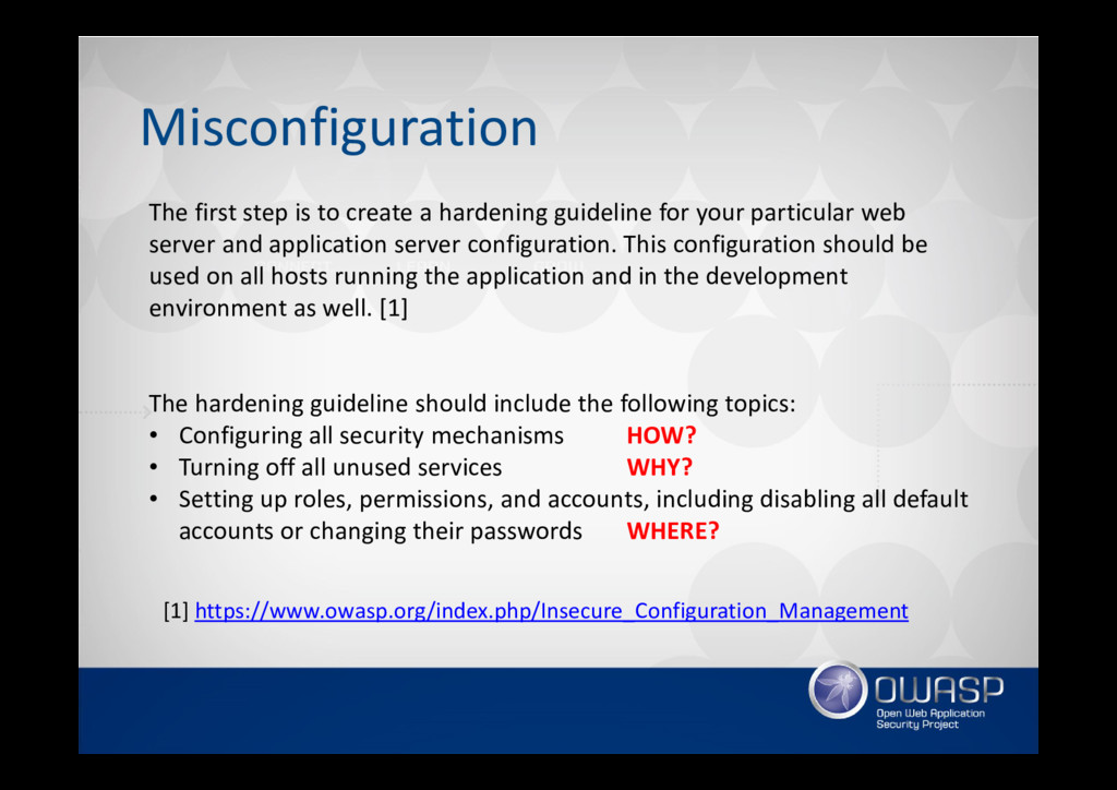 Misconfiguration The first step is to create a ...
