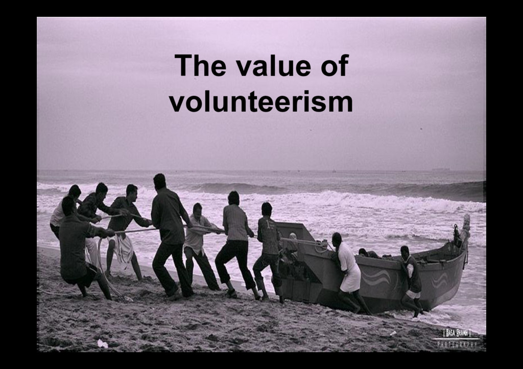 The value of volunteerism