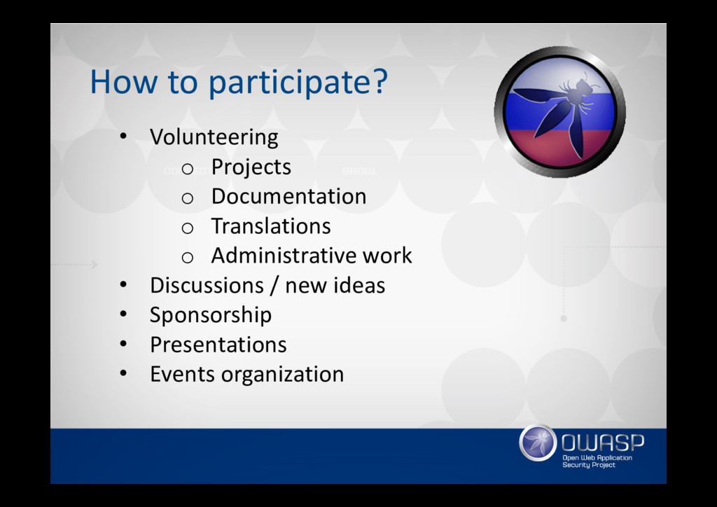 How to participate? • Volunteering o Projects o...