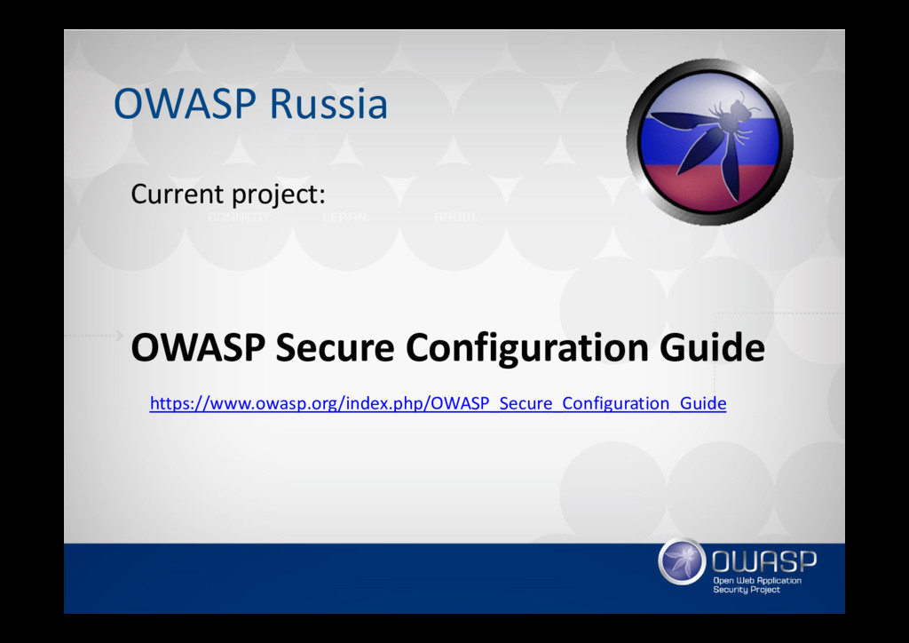 OWASP Russia Current project: OWASP Secure Conf...
