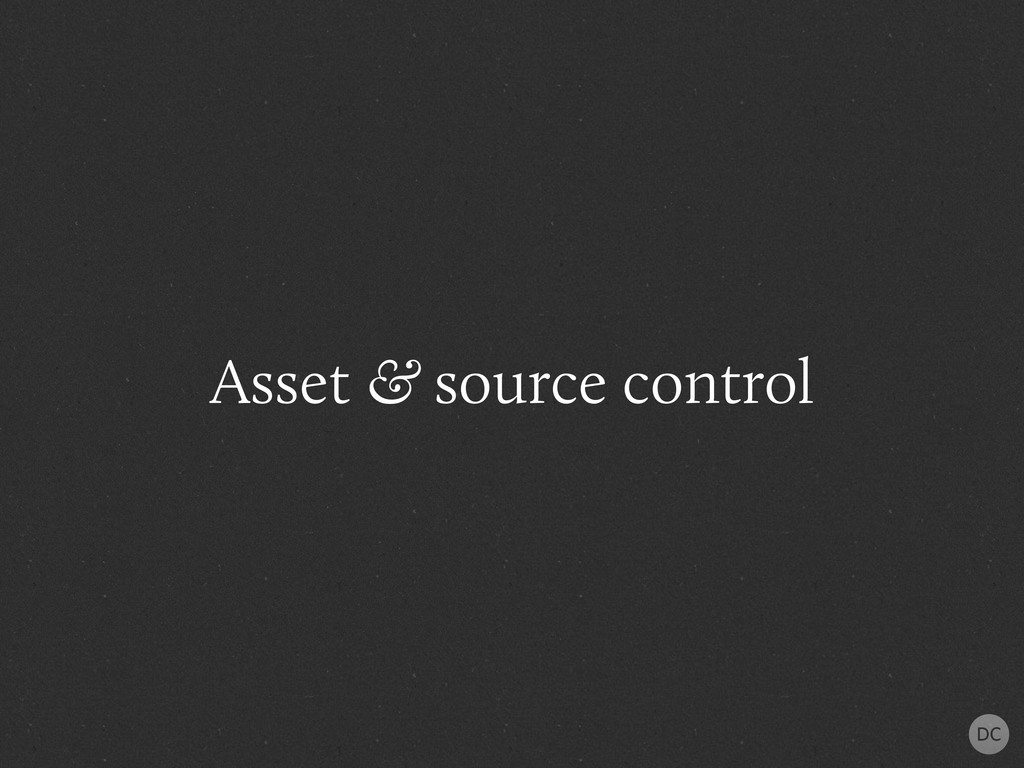 Asset & source control