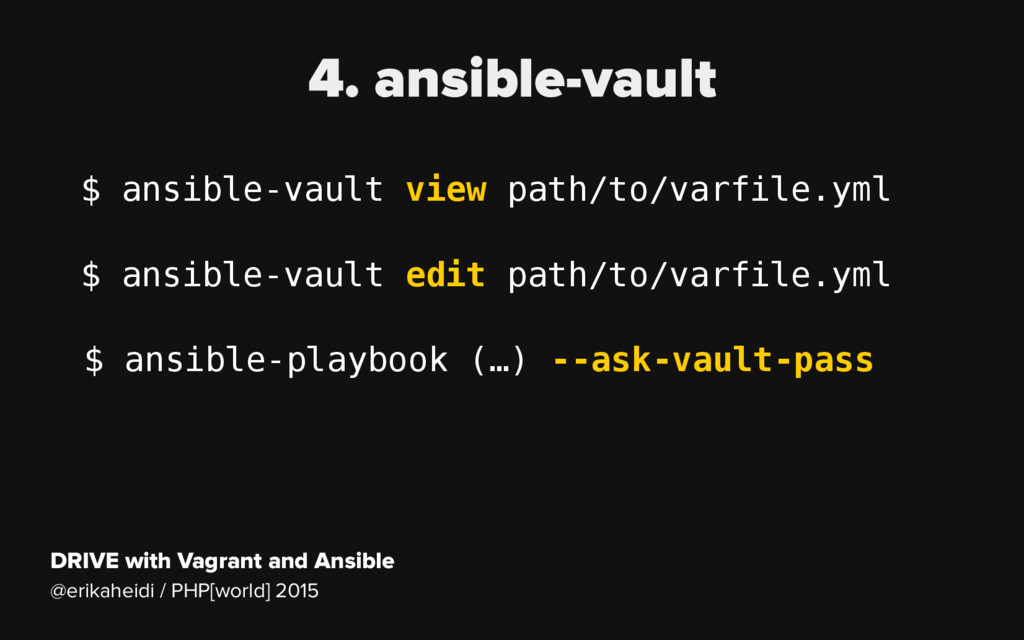 DRIVE with Vagrant and Ansible @erikaheidi / PH...