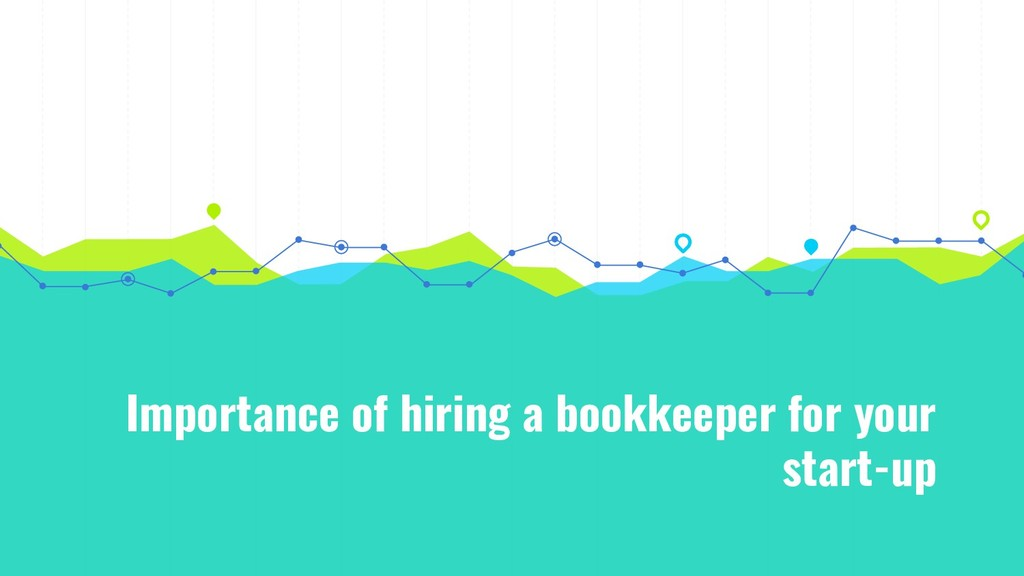 Importance of hiring a bookkeeper for your star...